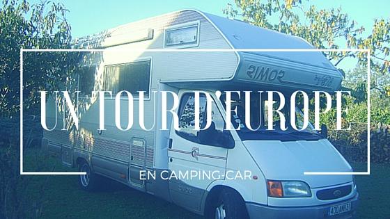 Préparer un tour d'Europe en camping-car